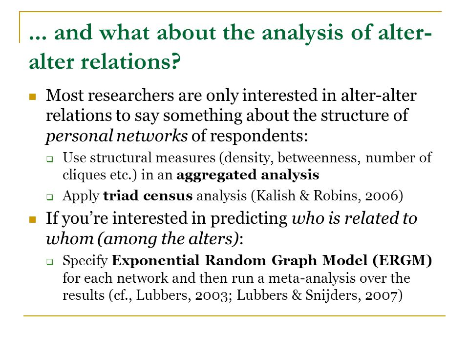 ... and what about the analysis of alter- alter relations.