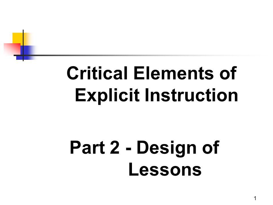 1 Critical Elements of Explicit Instruction Part 2 - Design of Lessons