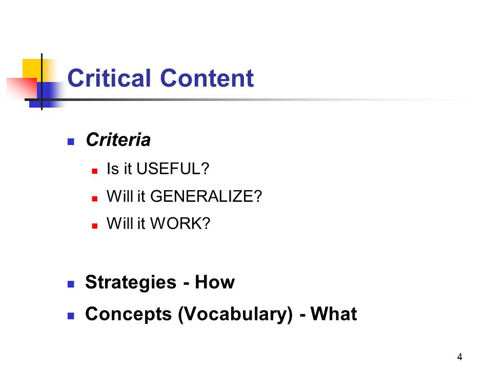 4 Critical Content Criteria Is it USEFUL. Will it GENERALIZE.