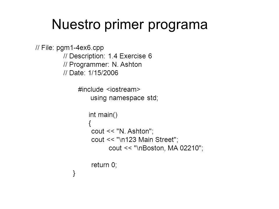 // File: pgm1-4ex6.cpp // Description: 1.4 Exercise 6 // Programmer: N.