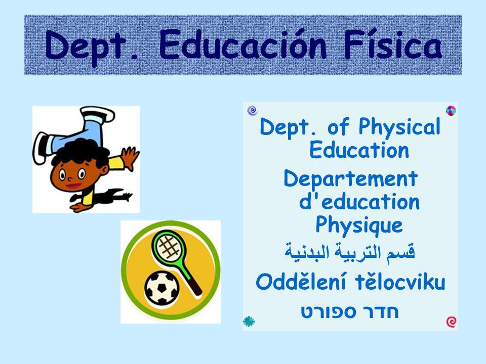 Dept. Educación Física Dept.
