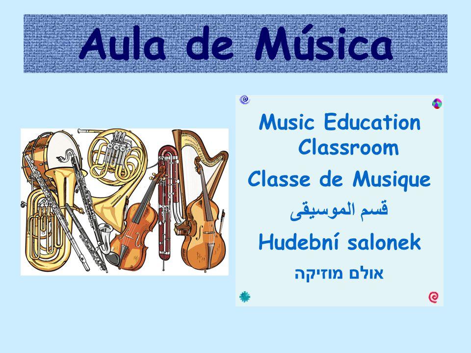 Aula de Música Music Education Classroom Classe de Musique قسم الموسيقى Hudební salonek אולם מוזיקה