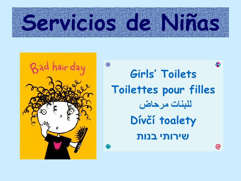 Servicios de Niñas Girls' Toilets Toilettes pour filles مرحاض للبنات Dívčí toalety שירותי בנות