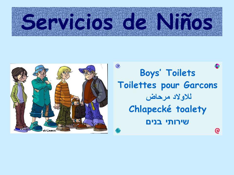 Servicios de Niños Boys' Toilets Toilettes pour Garcons مرحاض للاولاد Chlapecké toalety שירותי בנים