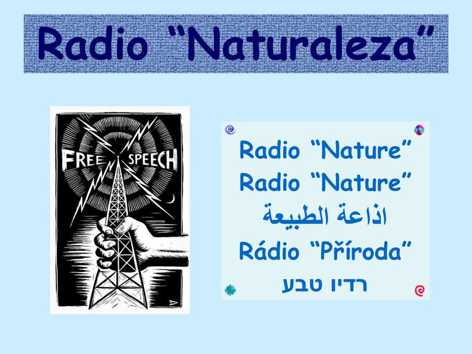 Radio Naturaleza Radio Nature اذاعة الطبيعة Rádio Příroda רדיו טבע