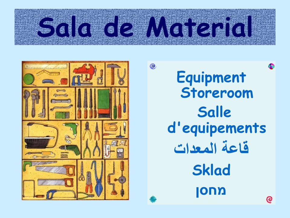 Sala de Material Equipment Storeroom Salle d equipements قاعة المعدات Sklad מחסן
