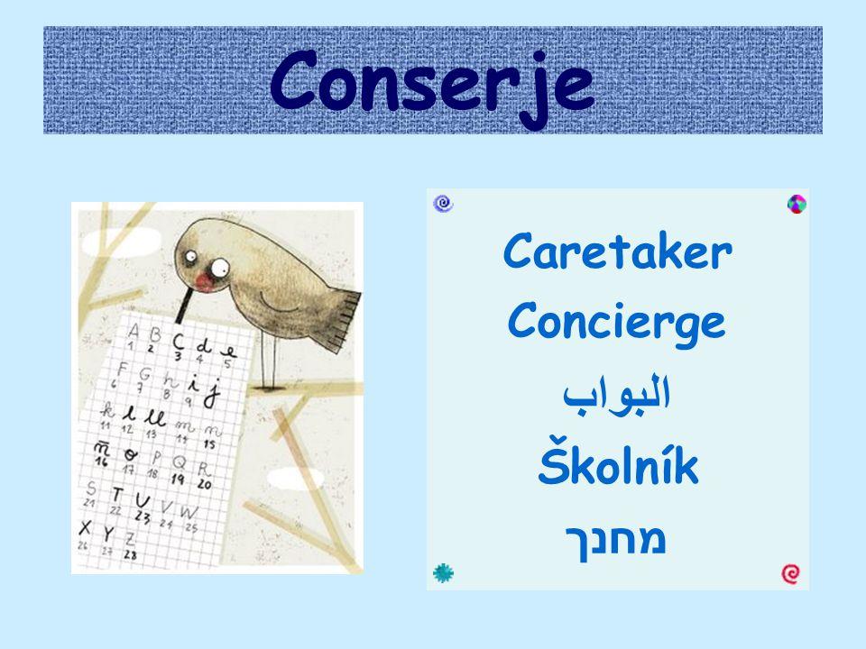 Conserje Caretaker Concierge البواب Školník מחנך
