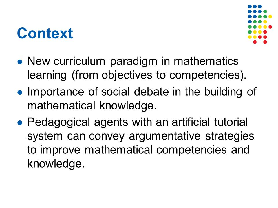 Context New curriculum paradigm in mathematics learning (from objectives to competencies).