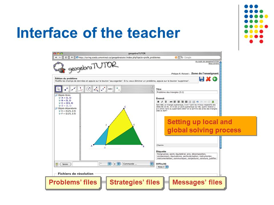 Interface of the teacher Problems' files Strategies' files Messages' files Setting up local and global solving process