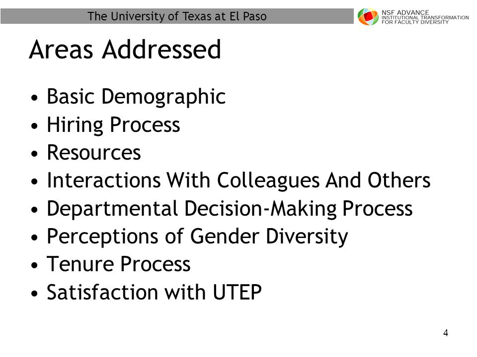 The University of Texas at El Paso 25 Perceptions of Gender Diversity - Department, College, University* * Respondents were asked three series of identical questions to address gender diversity in their department, their college and the overall university level