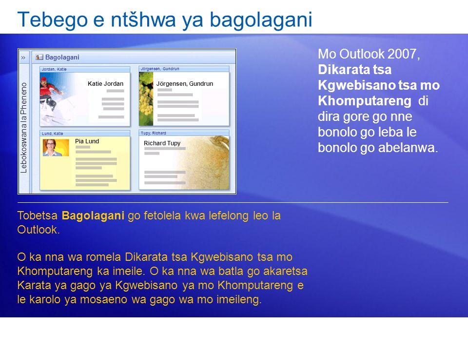 Tebego e ntšhwa ya bagolagani Mo Outlook 2007, Dikarata tsa Kgwebisano tsa mo Khomputareng di dira gore go nne bonolo go leba le bonolo go abelanwa. T