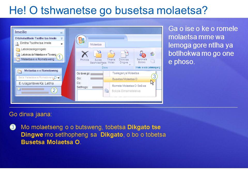 He! O tshwanetse go busetsa molaetsa? Ga o ise o ke o romele molaetsa mme wa lemoga gore ntlha ya botlhokwa mo go one e phoso. Go dirwa jaana: Mo mola