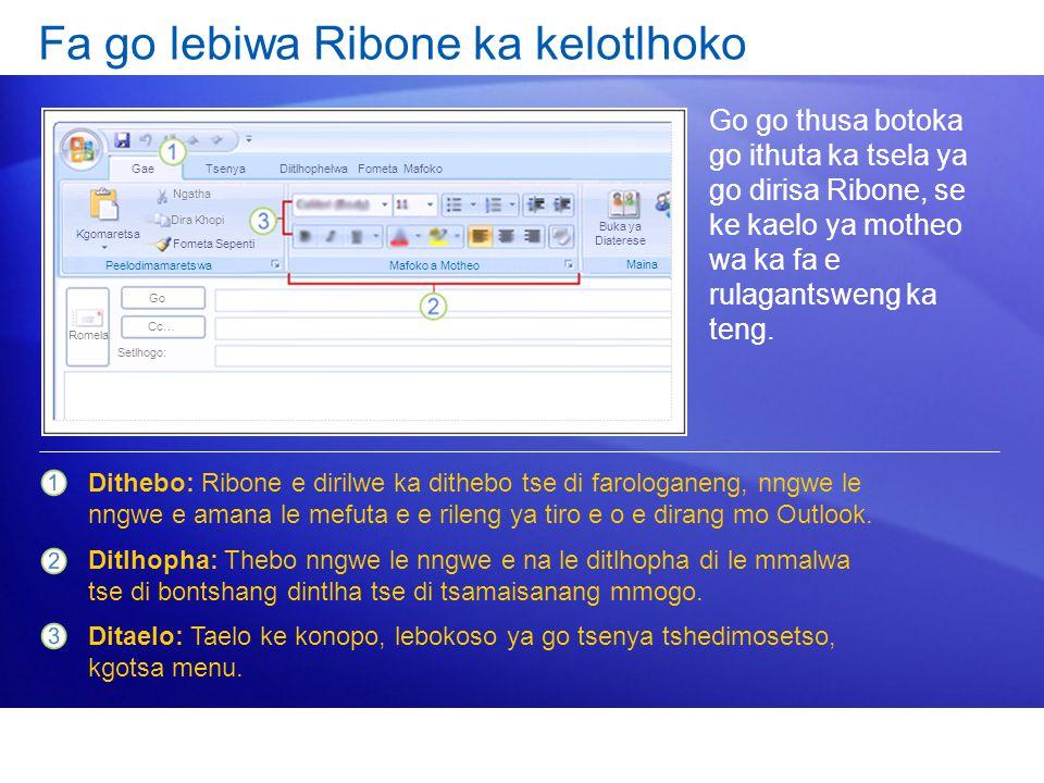 Fa go lebiwa Ribone ka kelotlhoko Go go thusa botoka go ithuta ka tsela ya go dirisa Ribone, se ke kaelo ya motheo wa ka fa e rulagantsweng ka teng. D