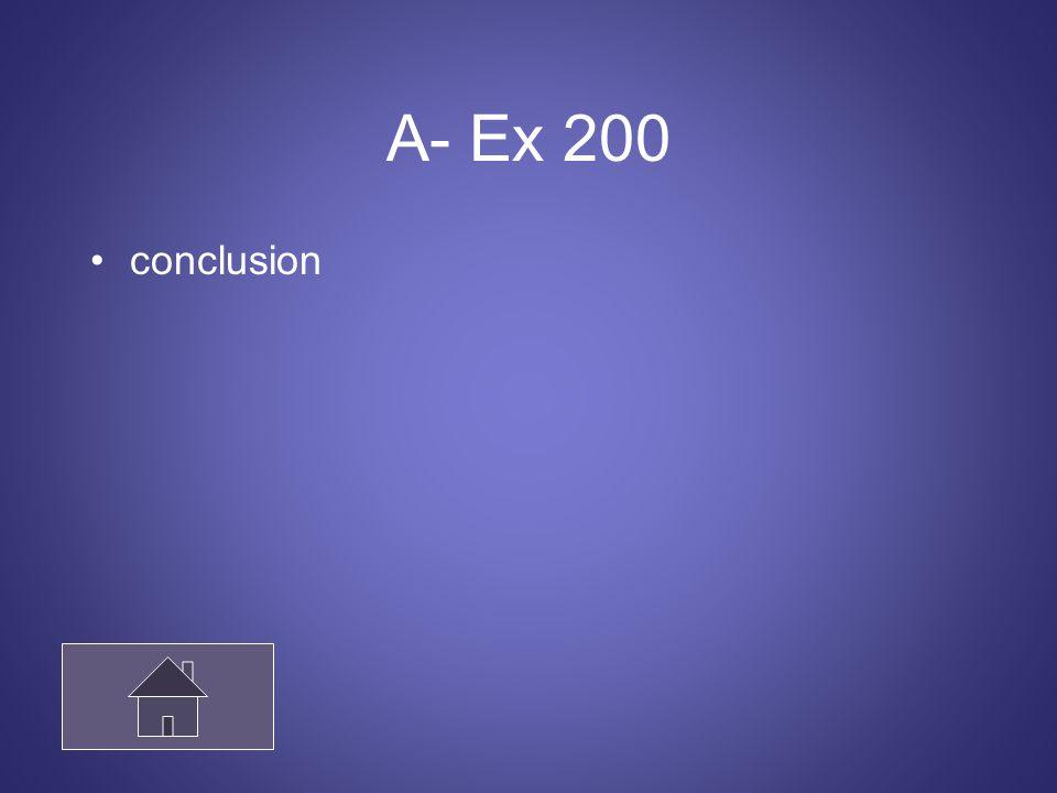 A- Ex 200 conclusion