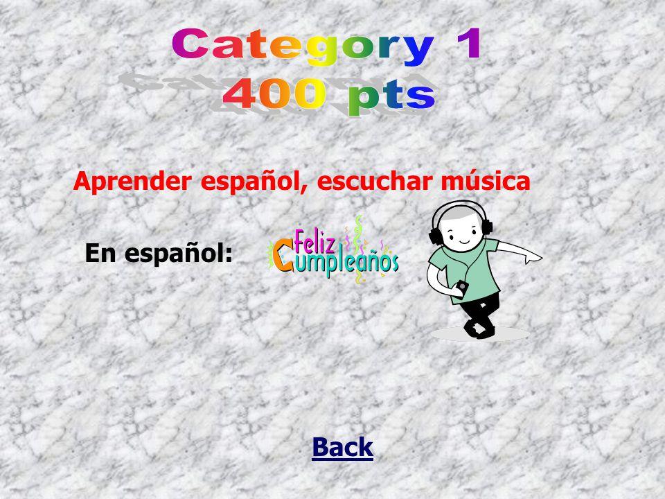 Back En español: Aprender español, escuchar música