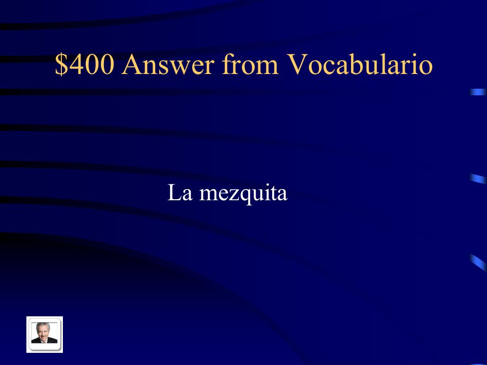 $400 Question from Vocabulario Mosque in Spanish