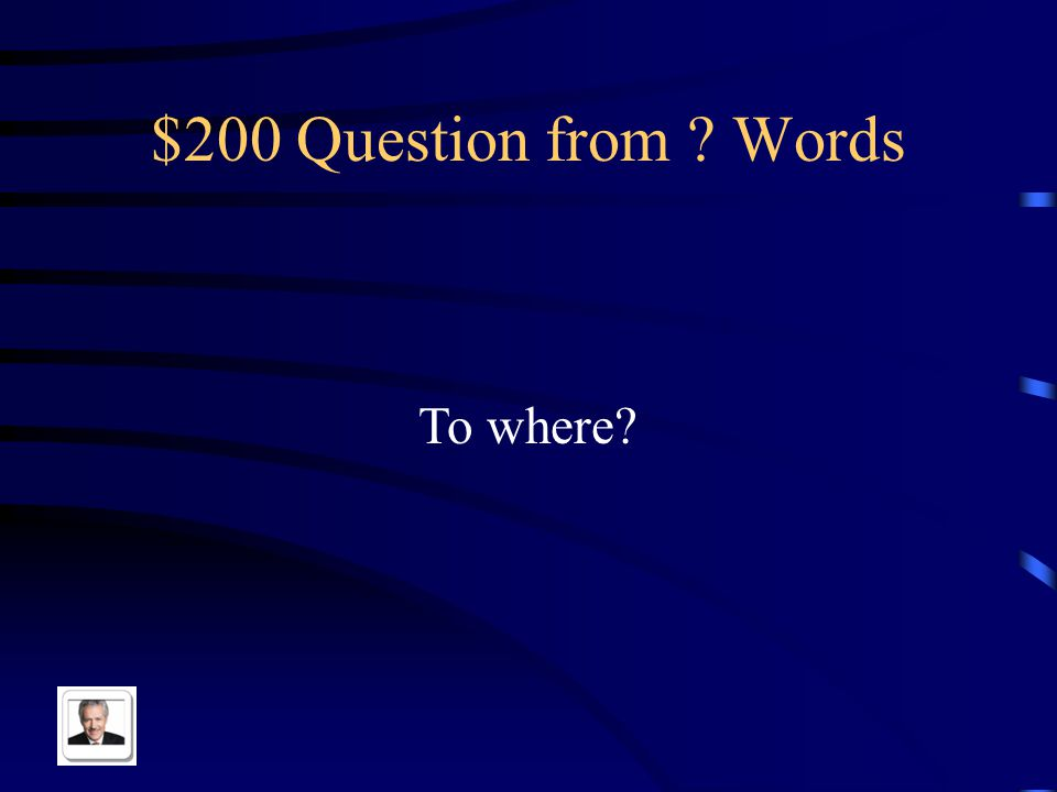 $100 Answer from Words ¿Qué