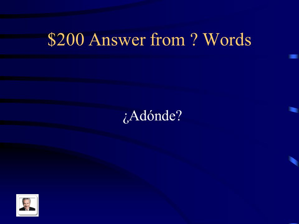 $200 Question from Words To where