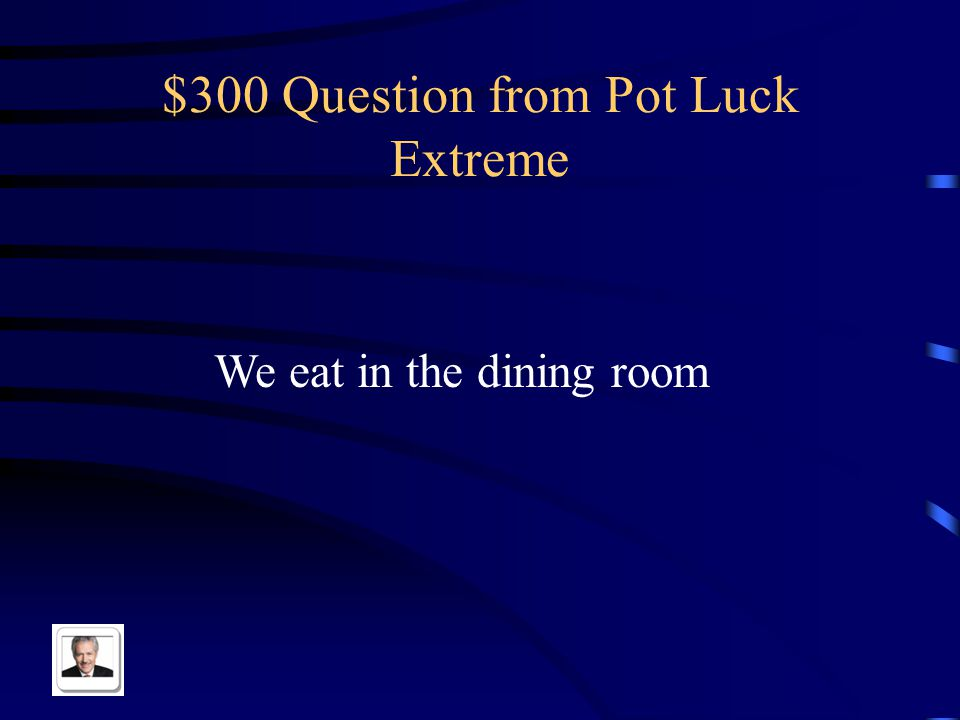 $200 Answer from Pot Luck Extreme El dormitorio