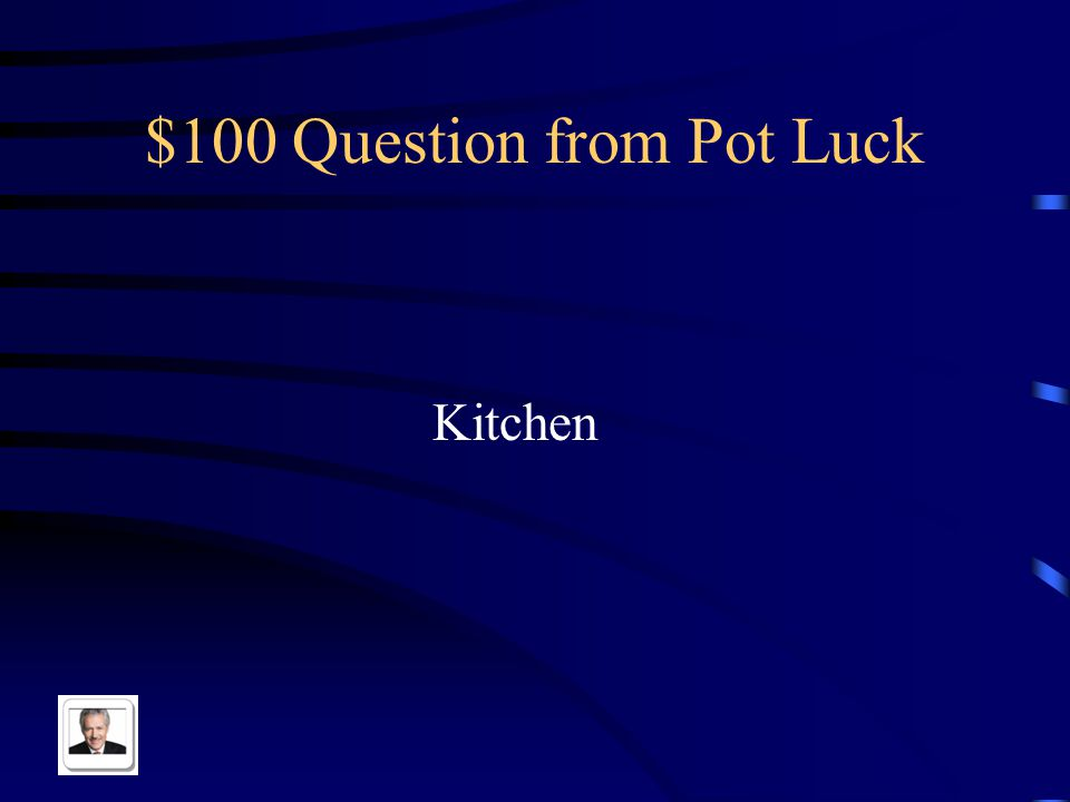$500 Answer from Pot Luck Extreme Vivo lejos de la escuela