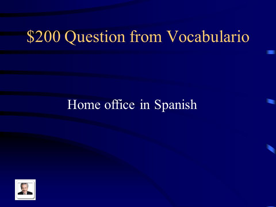 $200 Question from Vocabulario Home office in Spanish