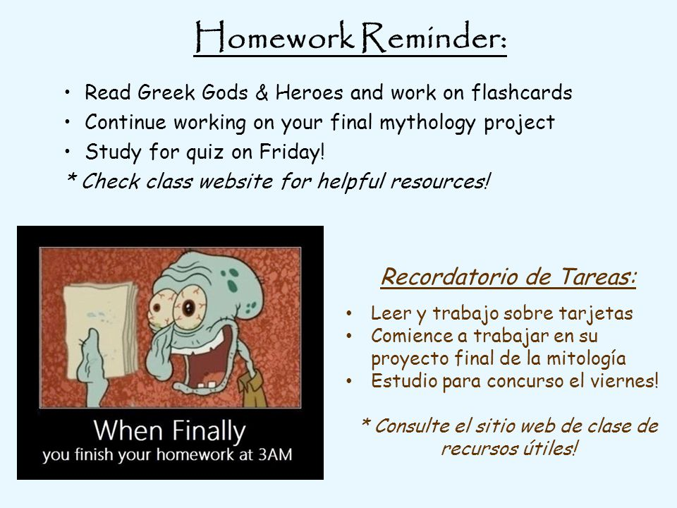 Homework Reminder: Read Greek Gods & Heroes and work on flashcards Continue working on your final mythology project Study for quiz on Friday.