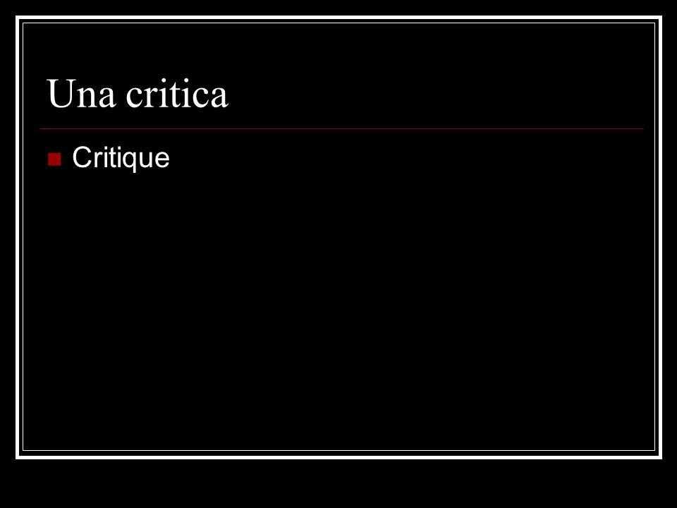Una critica Critique