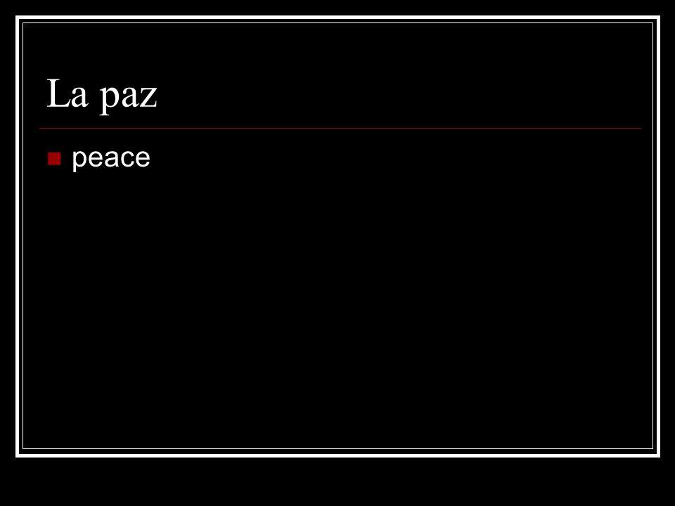 La paz peace