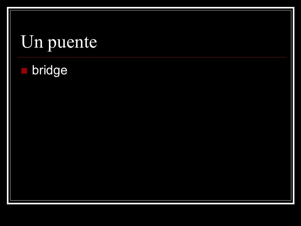 Un puente bridge