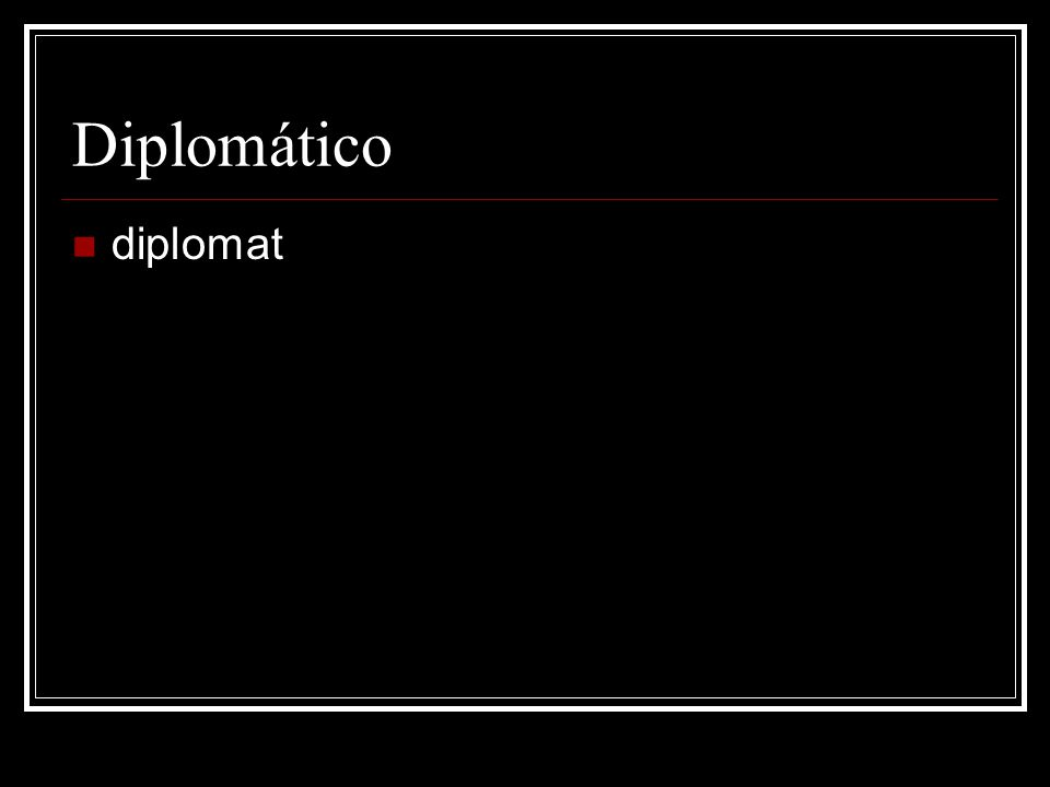 Diplomático diplomat