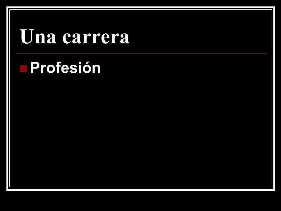 Una carrera Profesión