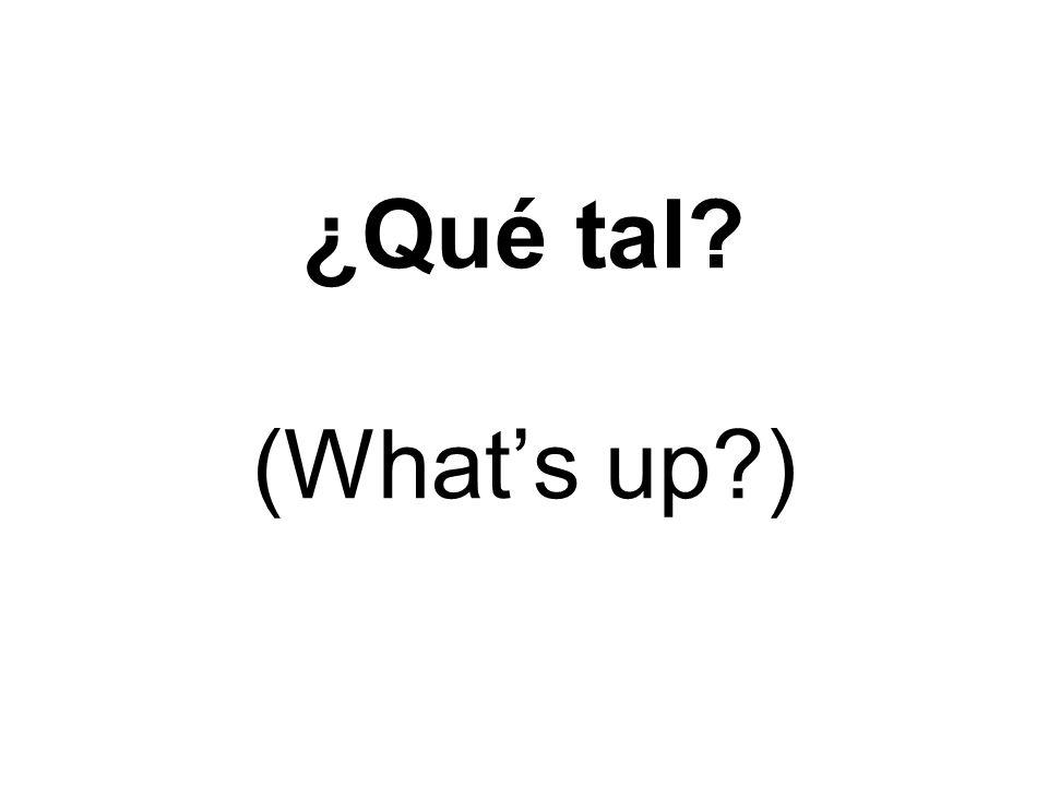 ¿Cómo estás (How are you )