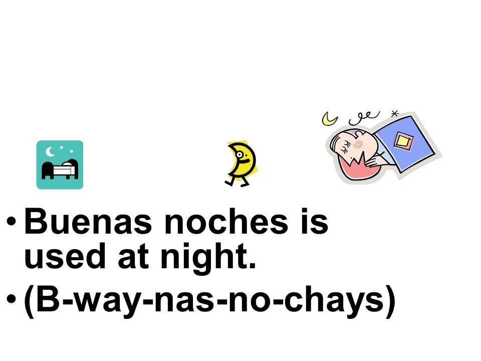 Buenas tardes is used in the afternoon and early evening. (B-way-nas-tar-days)
