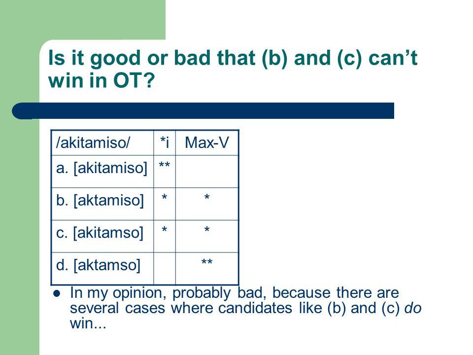 Is it good or bad that (b) and (c) can't win in OT.