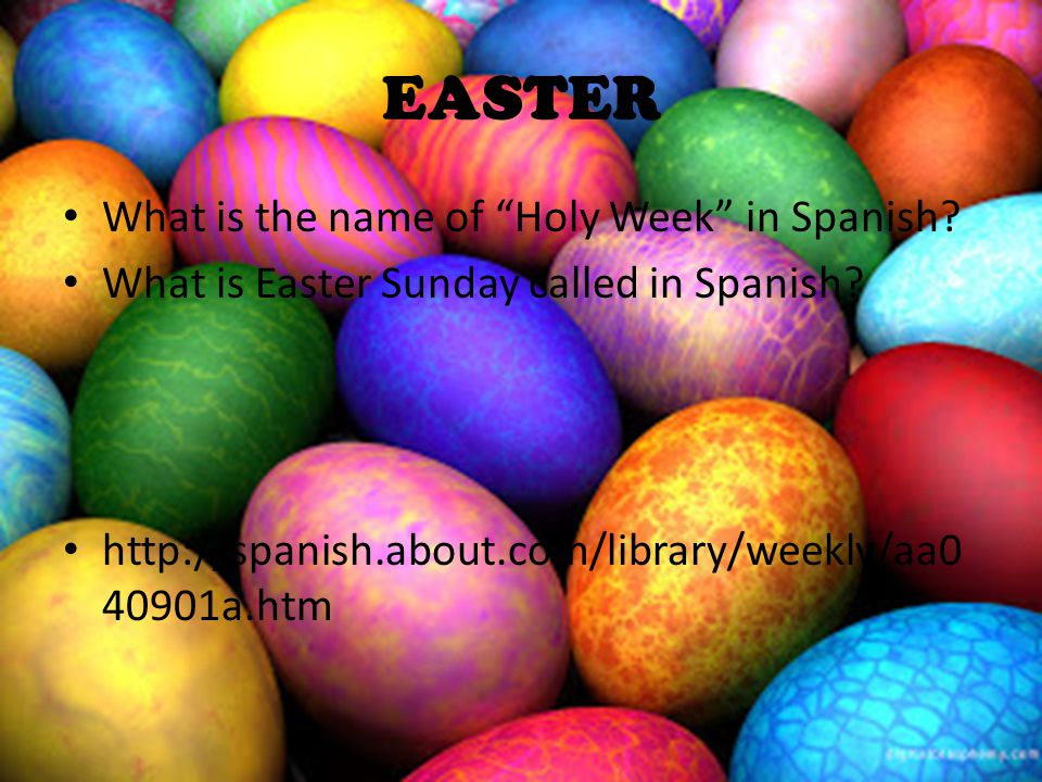 La Pascua http://www.thinkspain.com/news-spain/10791 1.) What is Easter called in Spain.