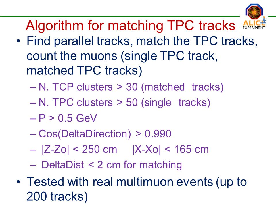 Find parallel tracks, match the TPC tracks, count the muons (single TPC track, matched TPC tracks) –N.