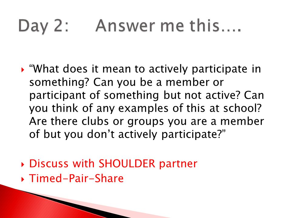  What does it mean to actively participate in something.