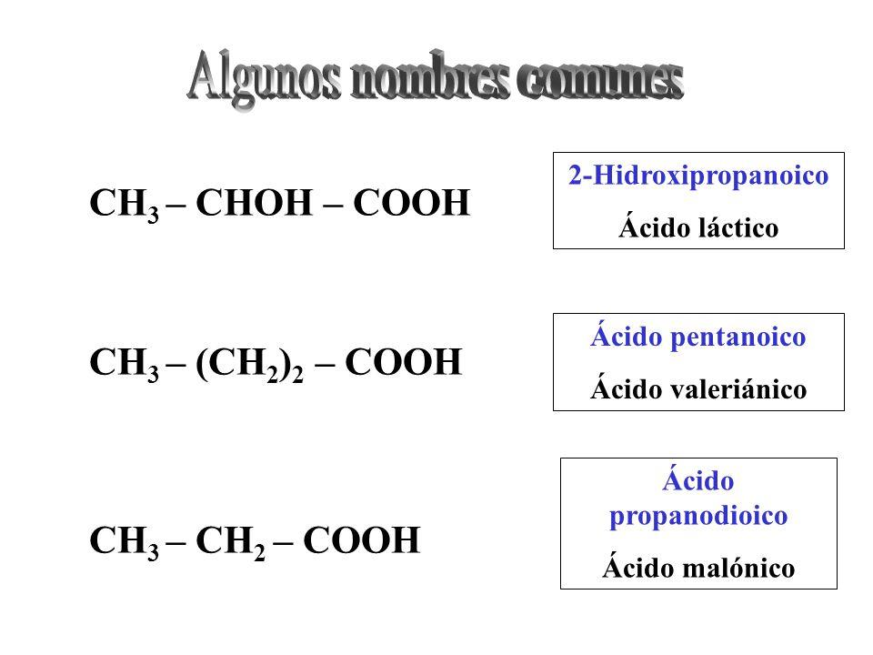 2,5,6-Trimetil-3-octenoico 2-metil-5-secbutil-5-hexenoico o 2-metil-5(1-metilpropil)5-hexenoico CH 3 – CH 2 – CH – CH – CH = CH – CH – COOH CH 3 CH 3 CH 3 CH 3 – CH 2 – CH – C – CH 2 – CH 2 – CH – COOH CH 3 CH 2 CH 3