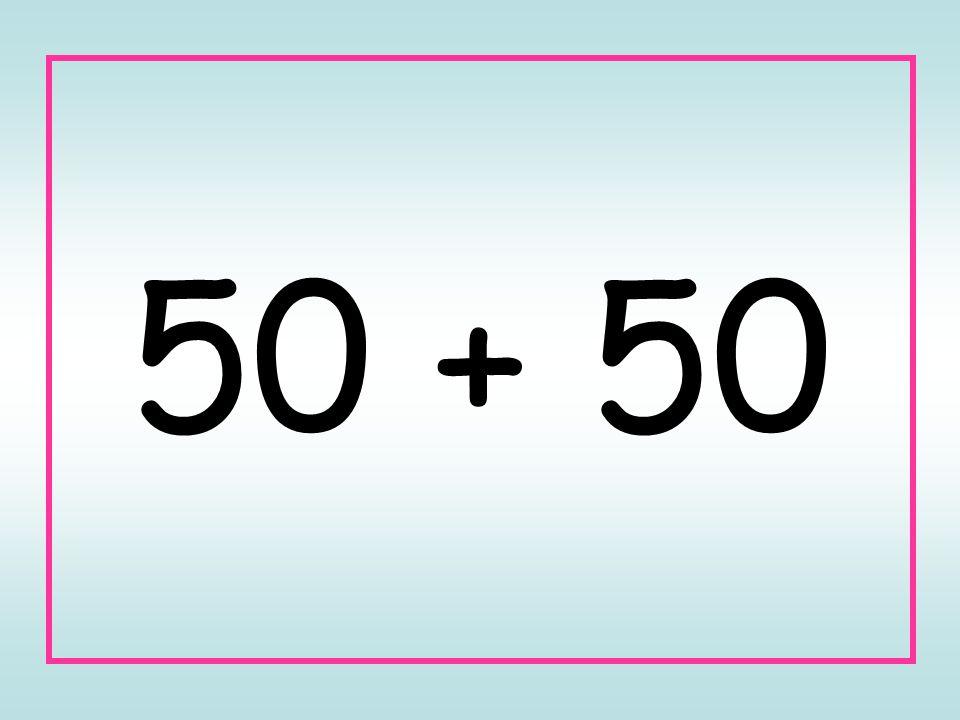 50 + 50