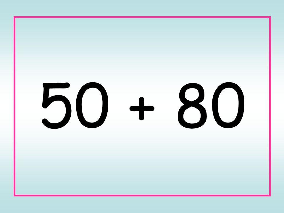 50 + 80