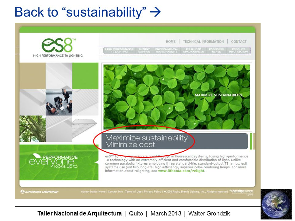 Taller Nacional de Arquitectura | Quito | March 2013 | Walter Grondzik Back to sustainability 