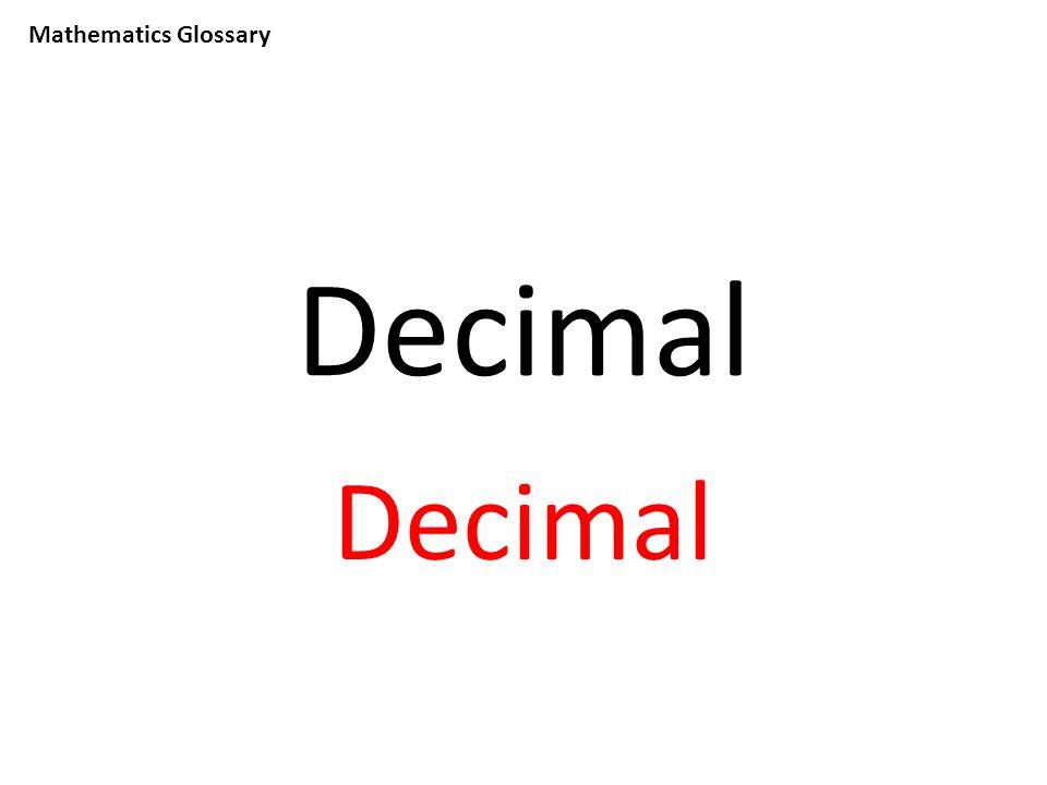 Mathematics Glossary Decimal