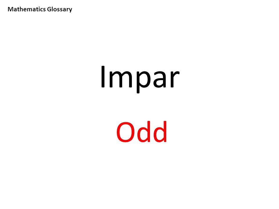 Mathematics Glossary Impar Odd