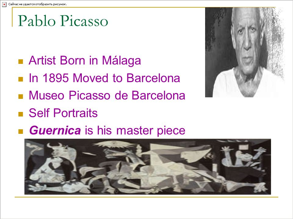 Pablo Picasso Artist Born in Málaga In 1895 Moved to Barcelona Museo Picasso de Barcelona Self Portraits Guernica is his master piece