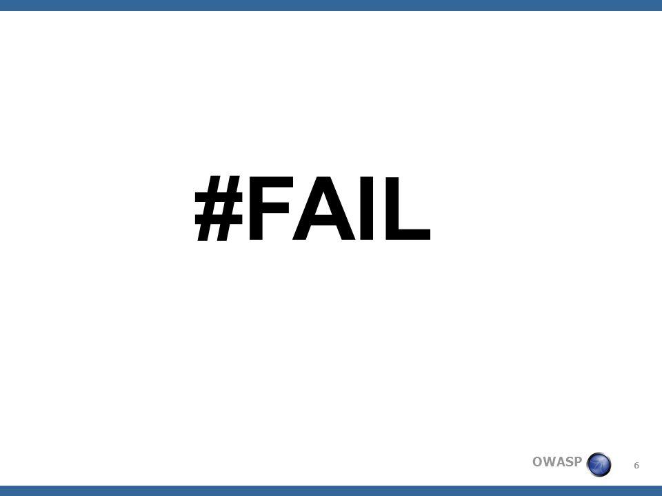 6 OWASP #FAIL