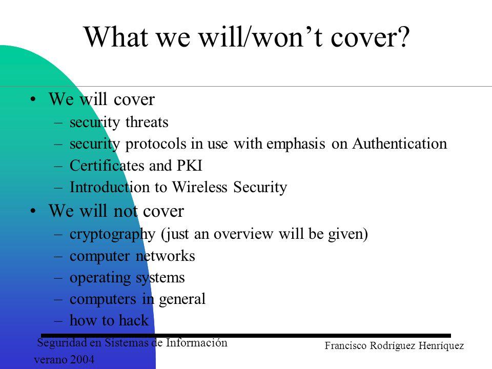 Seguridad en Sistemas de Información verano 2004 Francisco Rodríguez Henríquez Digital Signature/Verification Schemes