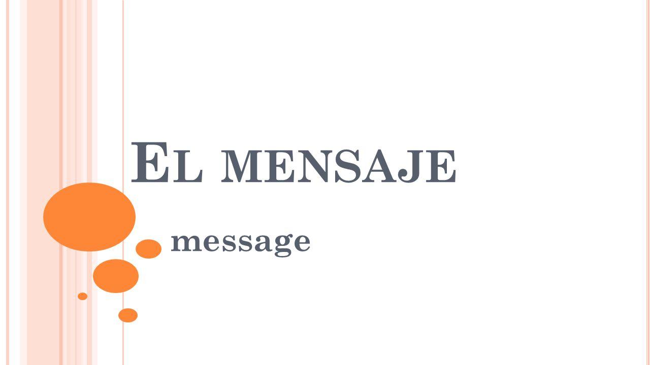E L MENSAJE message