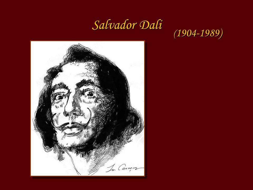 Salvador Dali ( 1904-1989)