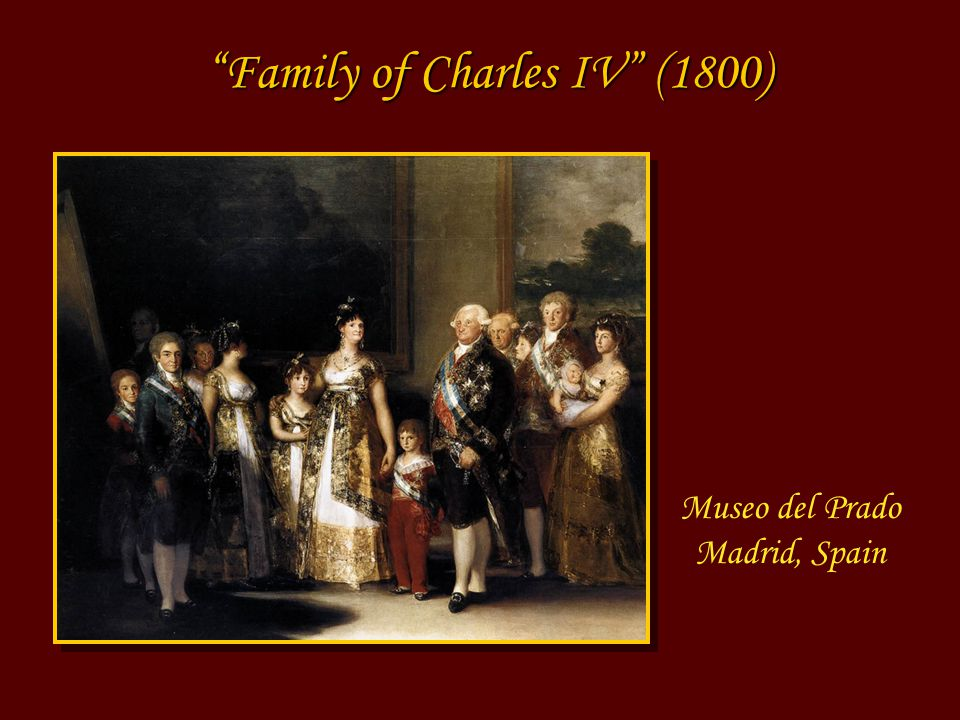 Museo del Prado Madrid, Spain Family of Charles IV (1800)