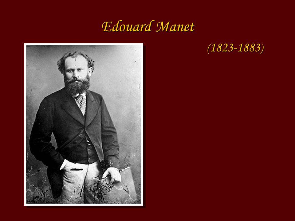 Edouard Manet ( 1823-1883 )